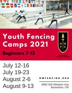Youth Camps for the summer of 2021 at NorthWest Fencing Center!